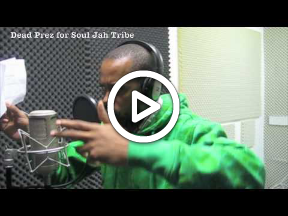 Dead Prez voicing 'HipHop' for Soul Jah Tribe *EXCLUSIVE DUBPLATE SESSION*